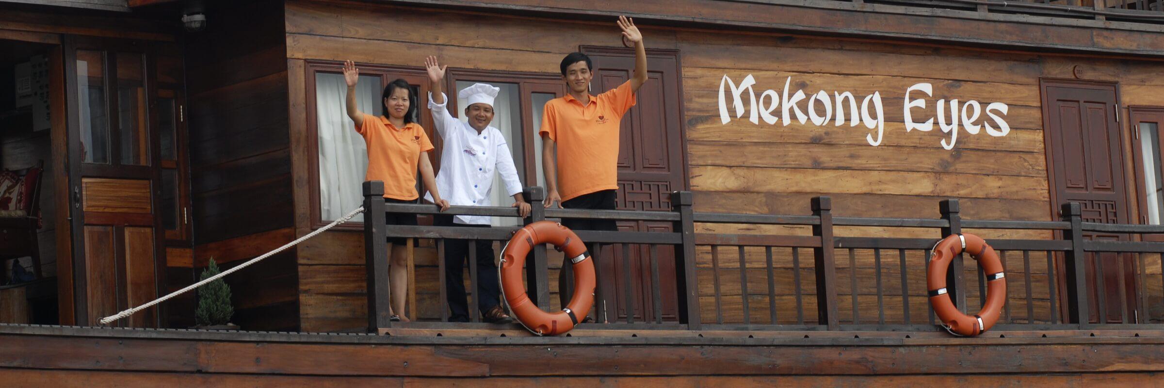 Die freundliche Besatzung der Mekong Eyes sorgt auf den Flusskreuzfahrten für einen angenehmen Aufenthalt der Gäste.