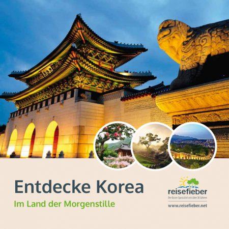 Entdecke Korea - Das Land der Morgenstille