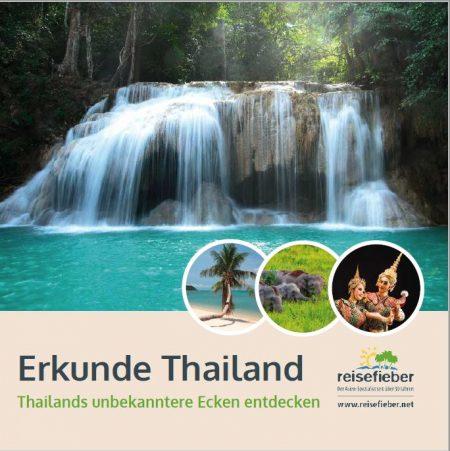 Erkunden Sie Thailands unbekanntere Ecken mit reisefieber reisen